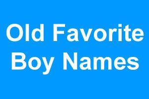 Old Favorite boy names