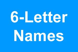 6 Letter Boy Names
